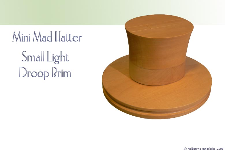 Mini Mad Hatter + Small Round